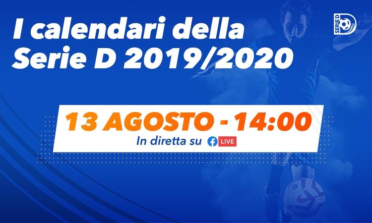Calendario Lega Pro Girone C 2020.Calendari Serie D 2019 2020 Il 13 Agosto La Presentazione